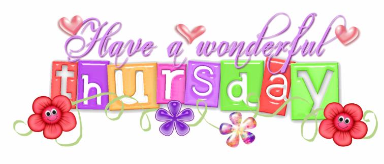12008 Post Subject Happy Wonderful Thursday Happy Wonderful Thursday