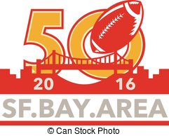 ... 50 Pro Football Championship SF Bay Area 2016 - Illustration.