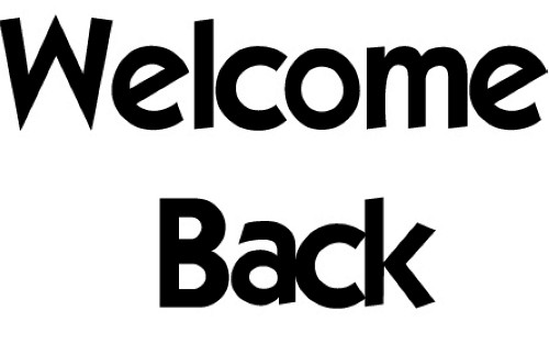 Back D · Welcome Back Signs .