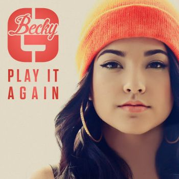CD Becky G -Play It Gain (EP) by JustInLoveTrue