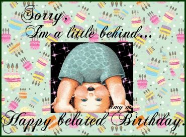 Belated Birthday Clip Art | Forum » Happy Belated Birthday to .