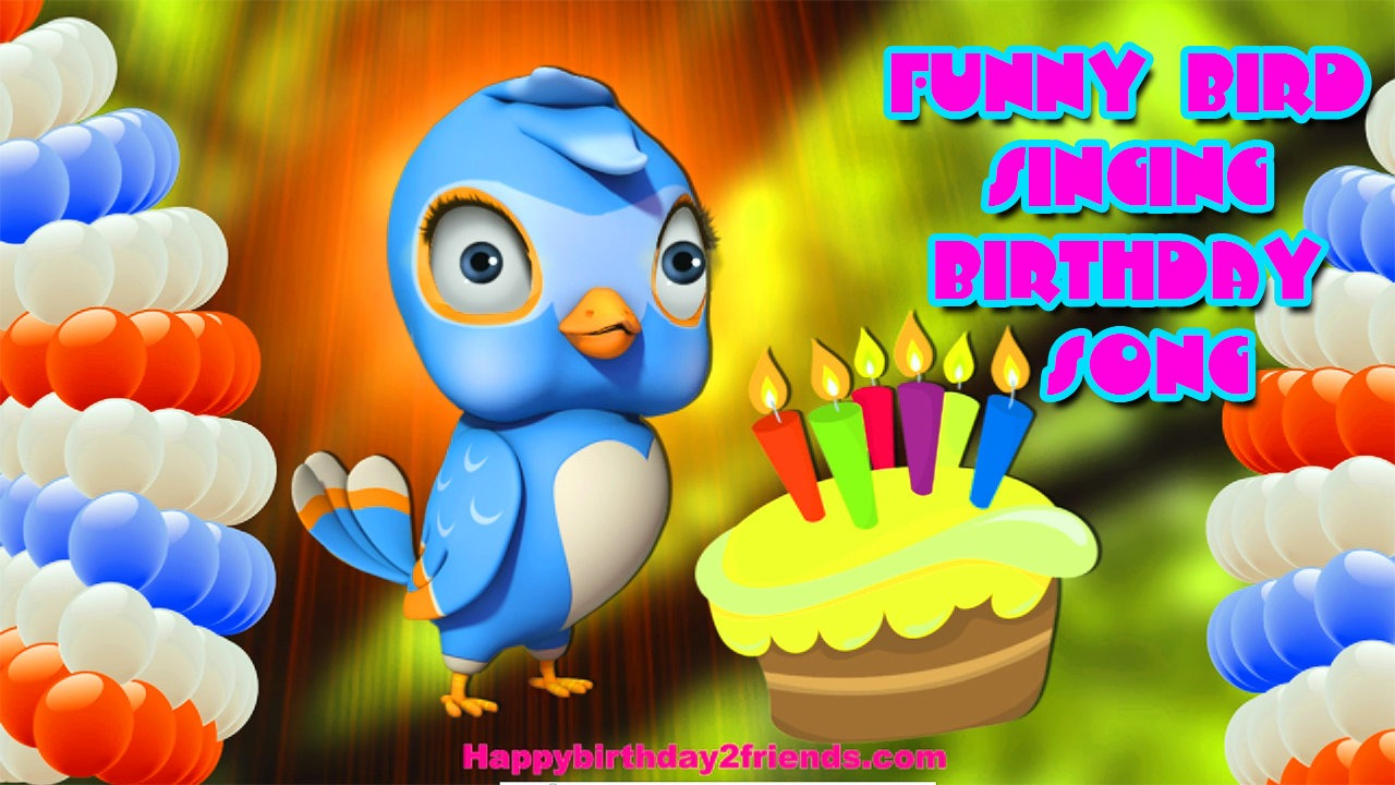 BEST HAPPY BIRTHDAY SONG | Funny Bird Singing Birthday Song
