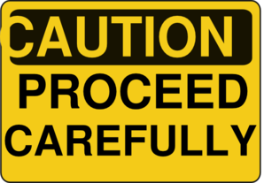 Caution Proceed Carefully Clip .-Caution Proceed Carefully Clip .-9