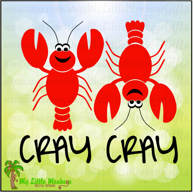 Crawfish Cray Cray Crayfish Designs Digital Clipart Instant Download Full Color Jpeg, Png, SVG, DXF EPS Files