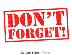 ... DONu0026#39;T FORGET! red Rubber Stamp over a white background.