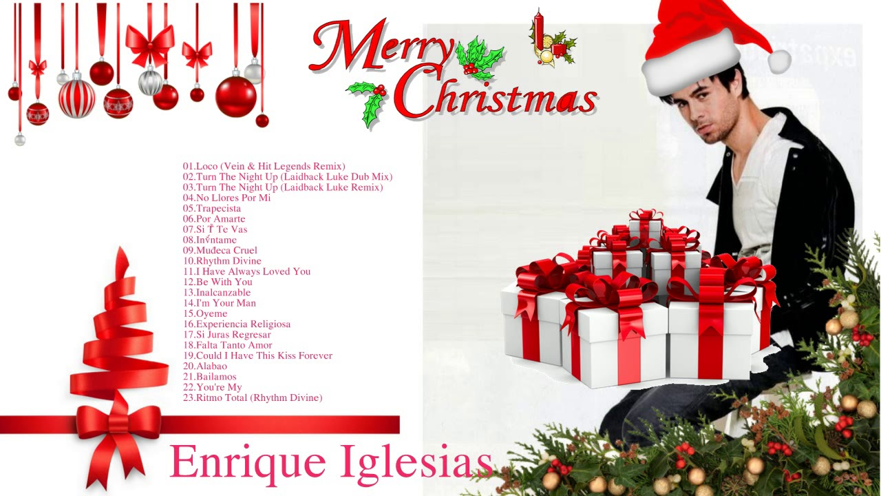 Enrique Iglesias christmas Songs - Merry Christmas Songs 2018 - Enrique  Iglesias Greatest Hits