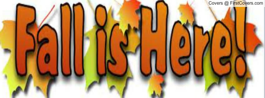Fall Is Here Happy First Day Of Fall Fac-Fall Is Here Happy First Day Of Fall Facebook Cover Picture-8