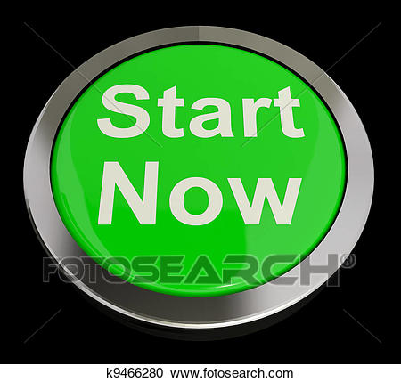 Stock Illustration - Start Now Button Meaning To Commence Immediately.  Fotosearch - Search Clipart,