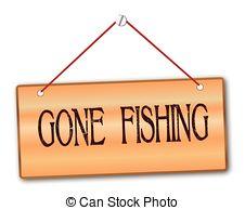 ... Gone Fishing - Gone fishi - Gone Fishing Clipart
