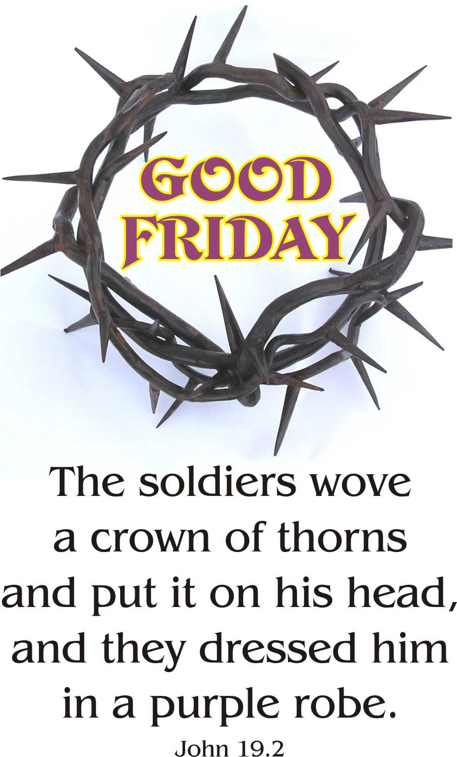 Good Friday The Soldiers Wove A Crown Of Thorns Clipart Picture