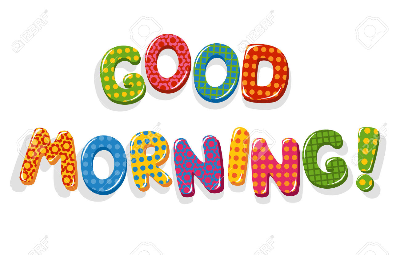Good Morning letters Stock .-Good Morning letters Stock .-6