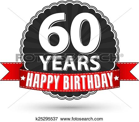 Happy birthday 60 years retro label with-Happy birthday 60 years retro label with red ribbon, vector illustration-10