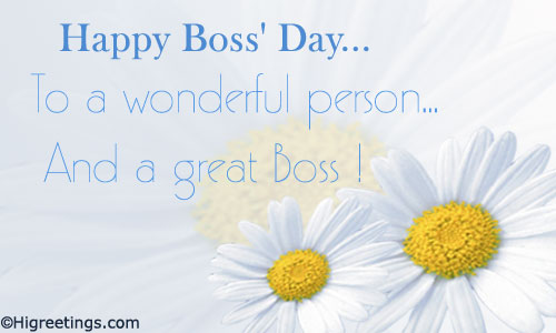 Happy Boss Day To A Wonderful Person And A Great Boss Greeting Card