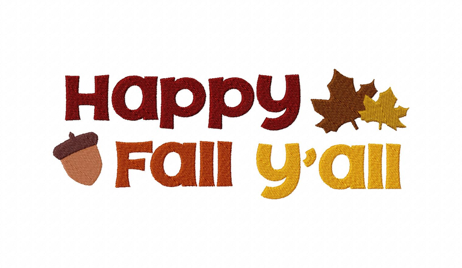 Happy Fall Y All Machine Embroidery Design