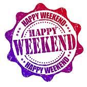 happy weekend; weekend activities ...