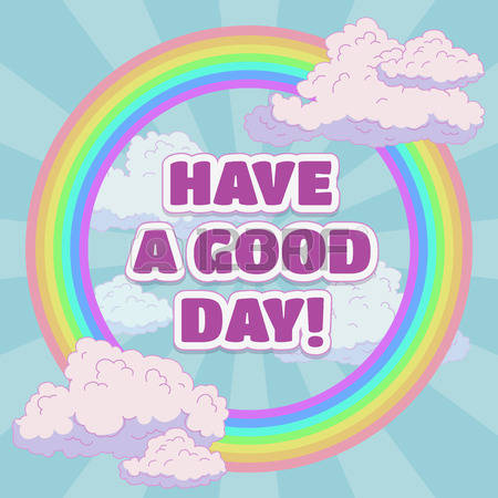 Have A Good Day: Have A Good Day Card De-have a good day: Have a good day card design, cartoon vector illustration-14