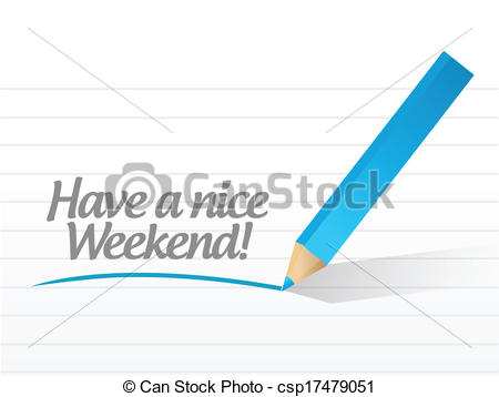 ... Have A Nice Weekend Illustration Des-... have a nice weekend illustration design over a white... ...-13