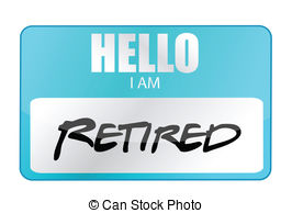 ... hello I am retired tag illustration design over white