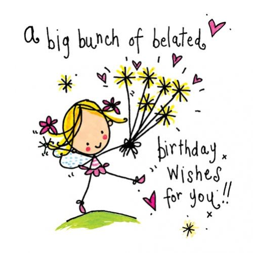 It may be late but the thought and the heart of your happy belated birthday wishes greetings are still there. Your happy belated birthday wishes would sure ...