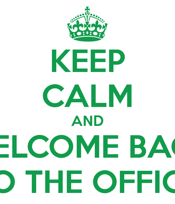 Keep Calm Welcome Back Clip A - Welcome Back To Work Clipart