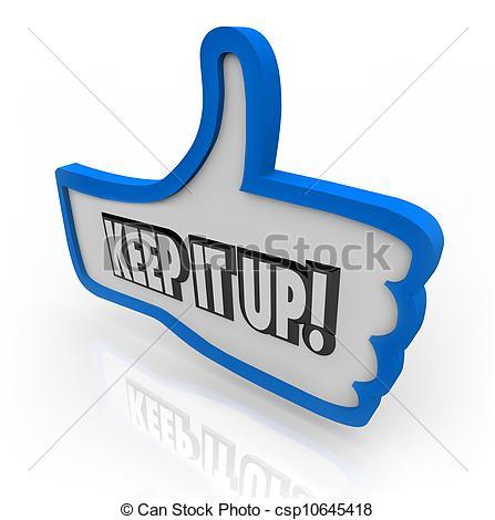Keep It Up Blue Thumbs Up Word Encouragement Feedback - csp10645418