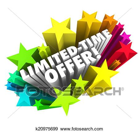 Stock Photograph - Limited Time Offer Stars 3d Words Special Savings Deal  Ending So. Fotosearch