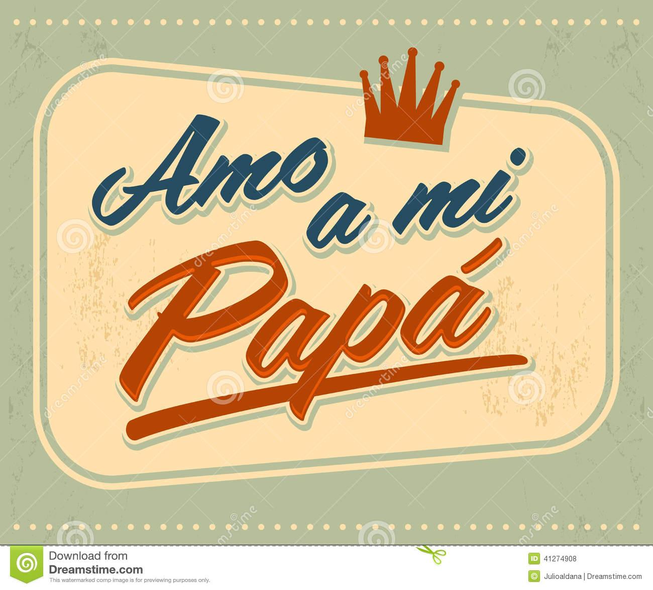 Amo a mi Papa - I Love my Dad spanish text