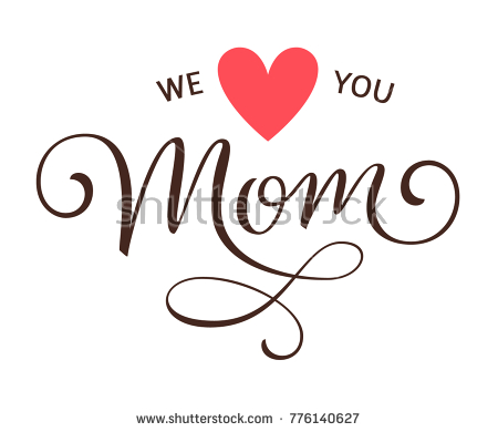 We love you Mom. Mothers day greeting calligraphic text with pink heart.  Vector illustration