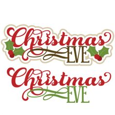 Merry Christmas Eve Clip Art. Christmas Eve Titles SVG .