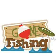 ... Gone Fishing - Gone fishi