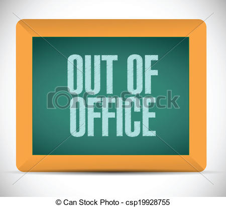 ... Out Of Office Message Illustration D-... out of office message illustration design over a white... ...-11