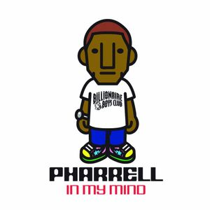 In My Mind. Pharrell Williams