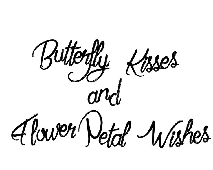 Butterfly Kisses and Flower Petal WIshes: Free quotes, word art, clip art,