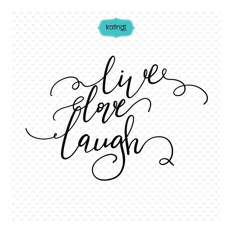 Live, love, laugh svg, love quotes.