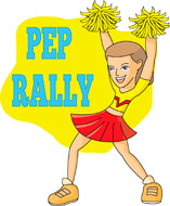 Pep Rally Size: 123 Kb From: Sports-Pep Rally Size: 123 Kb From: Sports-18