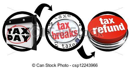 How to Get Tax Breaks Bigger Refund Due Date - csp12243966