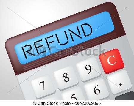 Refund Calculator Means Reimbursement Refunding And Return - csp23069095