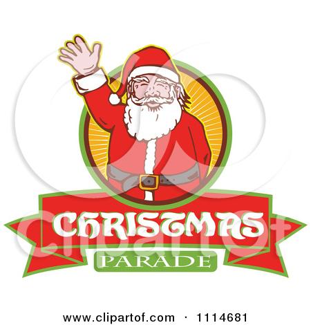 Retro Waving Santa Over A Ray Circle And Christmas Parade Banner by patrimonio