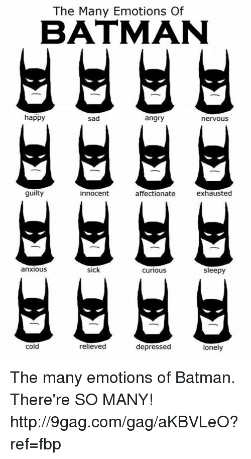 Dank, ????, and Sadness: The Many Emotions Of BATMAN happy Sad angry nervous
