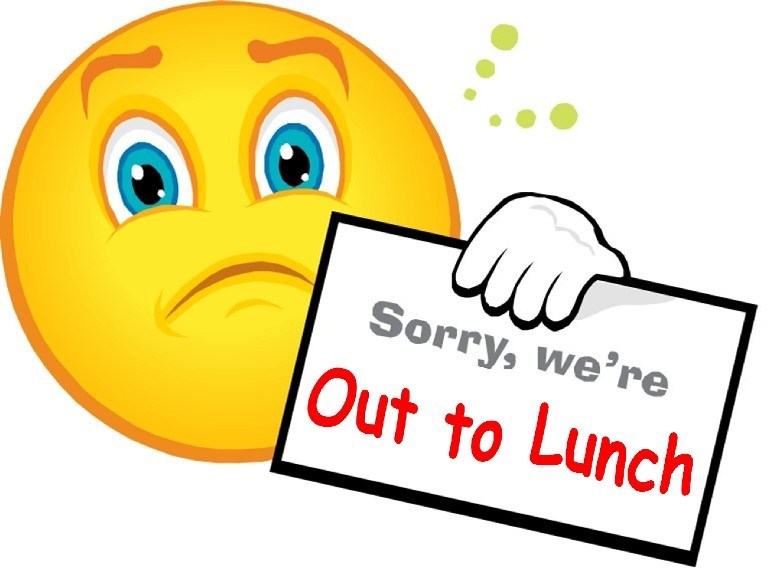 Sorry, We\u0026#39;re Out to Lunch Clipart