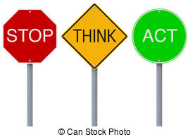 ... Stop Think Act - Modified colorful road signs with a safety.