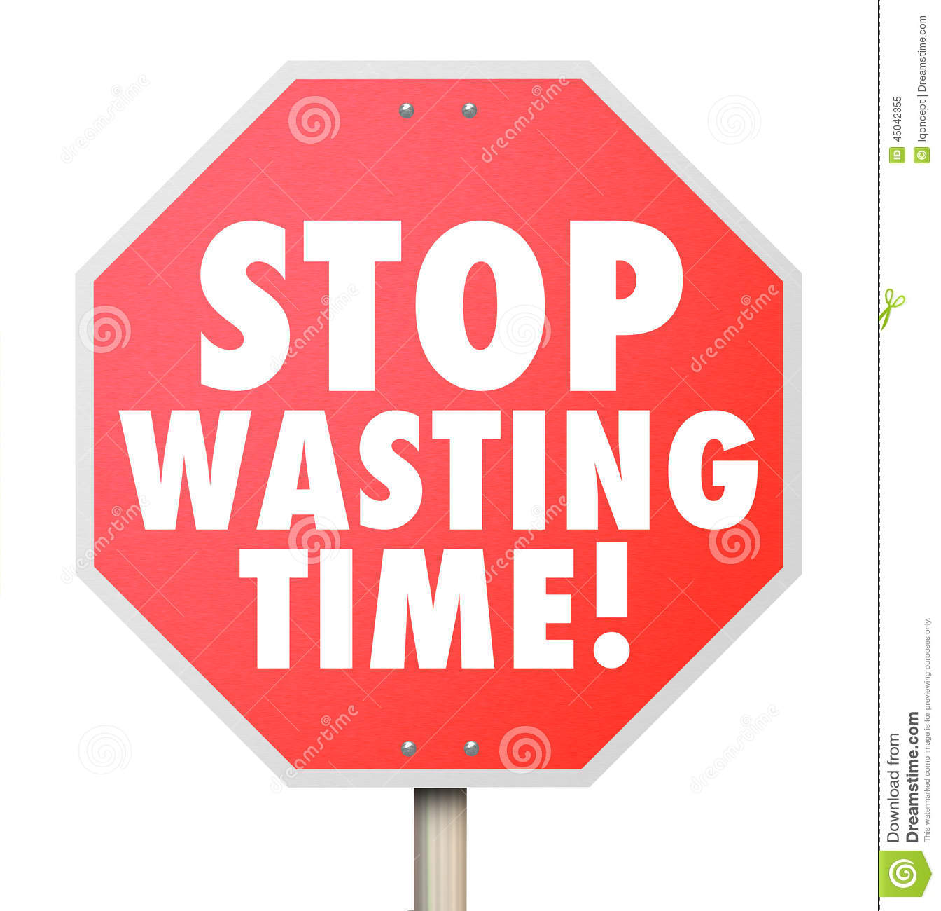 Stop Wasting Time Management Inefficient Use Of Hours Minutes Da Stock