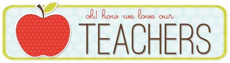 Teacher appreciation .