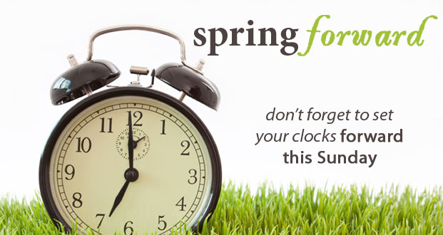 time to spring forward and .