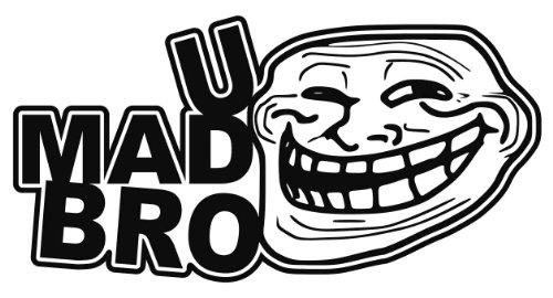 U Mad Bro Troll Face You Mad JDM Vinyl Decal Sticker CUSTOM: Amazon.co.uk:  Car u0026 Motorbike