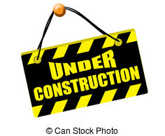 Under construction sign .