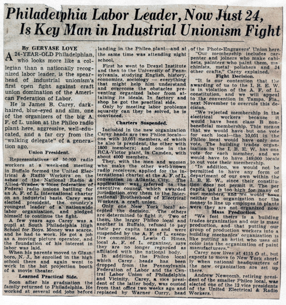 ... Union of Electrical, Radio and Machine Workers. Presidentu0026#39;s Office. Records Location: Box 25, Folder 12. ID Number(s): newspaper clip_Phila Labor leader