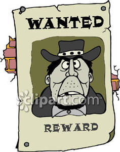 Wanted Poster of a Criminal .