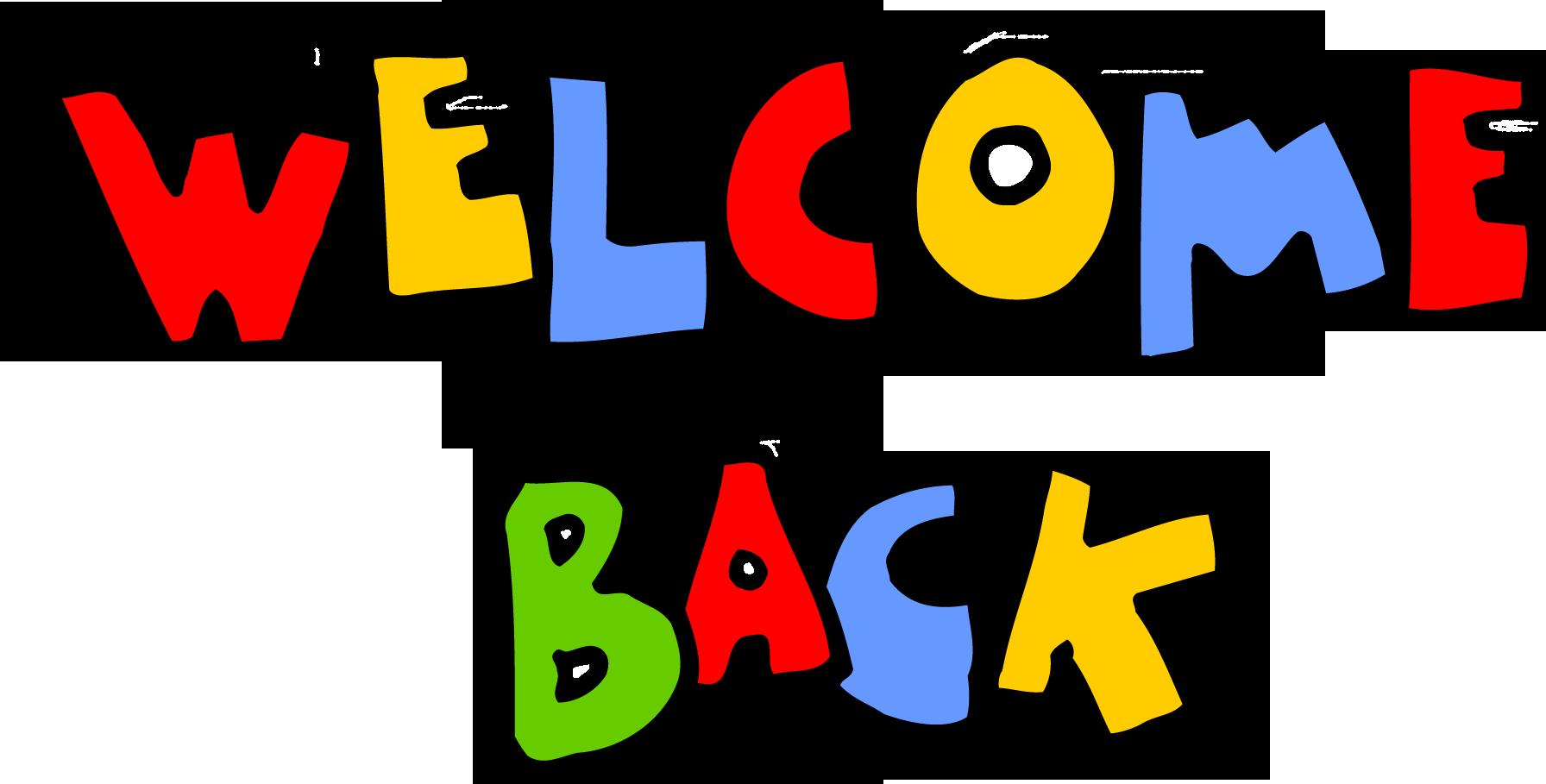 Welcome Back Desibucket Com - Welcome Back Clip Art