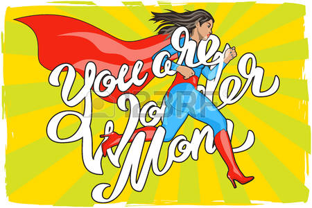 You are Wonder Mom - hand lettering. Run-You are Wonder Mom - hand lettering. Runing Woman. Female Hero. Girl in-20